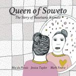 Queen of Soweto: The Story of Basetsana Kumalo