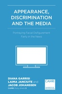 Appearance, Discrimination and the Media