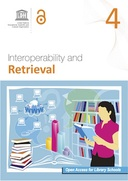 Open Access for Library Schools 4: Interoperability and Retrieval