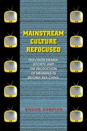 Mainstream Culture Refocused