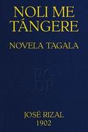 Noli me tángere Novela Tagala, Edición completa con notas de R. Sempau