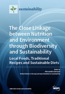 The Close Linkage between Nutrition and Environment through Biodiversity and Sustainability: Local Foods, Traditional Recipes and Sustainable Diets