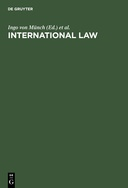 International Law: The Essential Treaties an other Relevant Documents