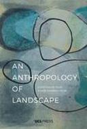 Anthropology of Landscape