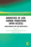 Narratives of Low-Carbon Transitions : Understanding Risks and Uncertainties, 1st Edition