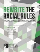 Rewrite the Racial Rules: Building an Inclusive American Economy