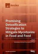 Promising Detoxification Strategies to Mitigate Mycotoxins in Food and Feed