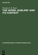 The word 'sublime' and its context: 1650-1760
