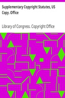 Supplementary Copyright Statutes, US Copy. Office
