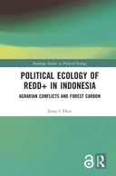 Political Ecology of REDD+ in Indonesia