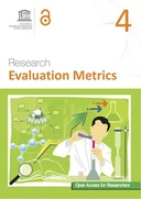 Open Access for Researchers 4: Research Evaluation Metrics