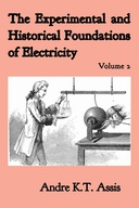 The Experimental and Historical Foundations of Electricity: Volume 2