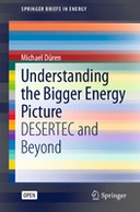 Understanding the Bigger Energy Picture: DESERTEC and Beyond