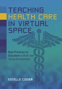 Teaching Health Care in Virtual Space