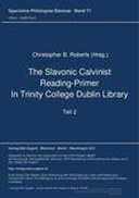 The Slavonic Calvinist Reading-Primer in Trinity College Dublin Library