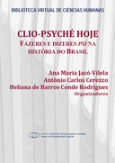 Clio-Psyché hoje: fazeres e dizeres psi na história do Brasil