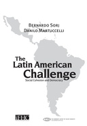 The Latin American challenge: social cohesion and democracy