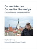 Connectivism and Connective Knowledge: Essays on meaning and learning networks