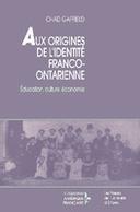 Aux origines de l'identité franco-ontarien