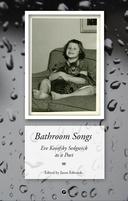 Bathroom Songs: Eve Kosofsky Sedgwick as a Poet