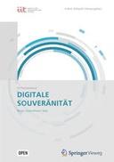 Digitale Souveränität: Bürger | Unternehmen | Staat