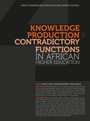 Knowledge Production and Contradictory Functions in African Higher Education