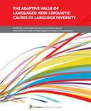The Adaptive Value of Languages: Non-Linguistic Causes of Language Diversity
