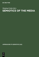 Semiotics of the Media: State of the Art, Projects, and Perspectives