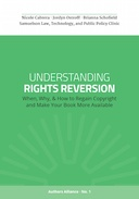 Understanding Rights Reversion: When, Why, & How to Regain Copyright and Make Your Book More Available