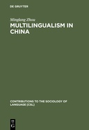 Multilingualism in China: The Politics of Writing Reforms for Minority Languages 1949-2002