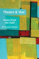 Theatre and War: Notes from the Field
