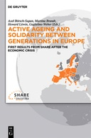 Active ageing and solidarity between generations in Europe. First results from SHARE after the economic crisis