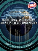 Archaeology, Anthropology, and Interstellar Communication