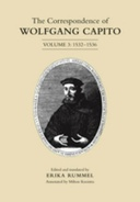 The Correspondence of Wolfgang Capito