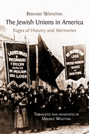 The Jewish Unions in America: Pages of History and Memories