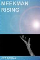 Meekman Rising