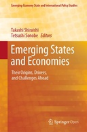Emerging States and Economies: Their Origins, Drivers, and Challenges Ahead