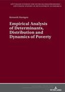 Empirical Analysis of Determinants, Distribution and Dynamics of Poverty