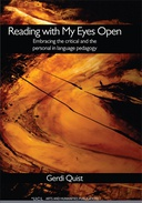Reading With My Eyes Open: Embracing the critical and the personal in language pedagogy