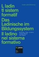 L ladin tl sistem formatif/Das Ladinische im Bildungssystem