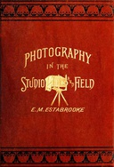 Photography in the Studio and in the Field