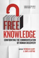 Free Knowledge: Confronting the Commodification of Human Discovery