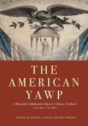 Find The American Yawp: A Massively Collaborative Open U.S. History Textbook, vol. I: to 1877 at Google Books
