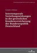 Intertemporale Verteilungswirkungen in der gesetzlichen Krankenversicherung der Bundesrepublik Deutschland