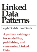 Linked Data Patterns: A pattern catalogue for modelling, publishing, and consuming Linked Data