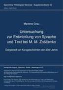 Untersuchung zur Entwicklung von Sprache und Text bei M. M. Zoščenko
