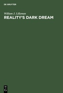 Reality's Dark Dream: The Narrative Fiction of Ludwig Tieck