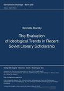 The Evaluation of Ideological Trends in Recent Soviet Literary Scholarship