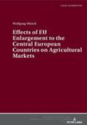 Effects of EU Enlargement to the Central European Countries on Agricultural Markets