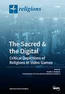 The Sacred & the Digital. Critical Depictions of Religions in Video Games